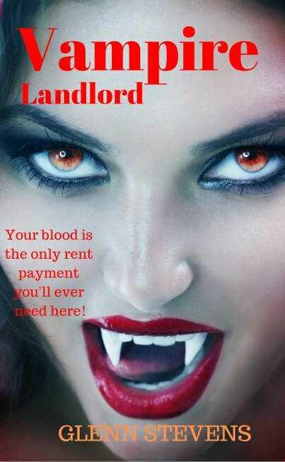 "~> Glenn Stevens is the #author of #vampire stories ""Vampire Landlord"" ""Blood Relations: A New World"" #Paranormal #Romance ""My Yoga Instructor is a Vampire!"" ""Babysitting a Vampire""  #amreading @GlennStevensF #ian1 #iartg"