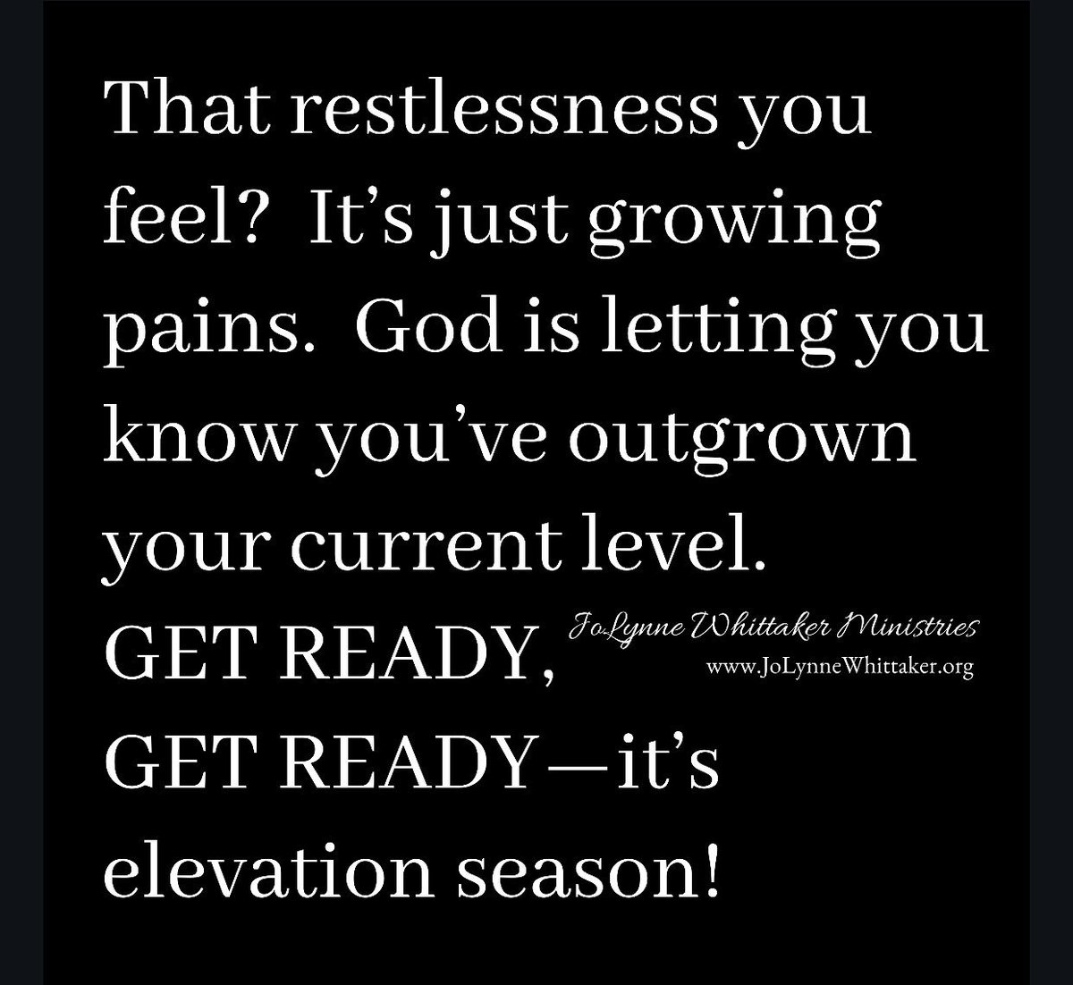 That restlessness you feel is just growing pains! God is