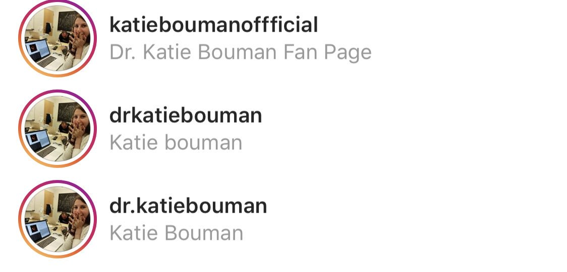 Not only are there a bunch of fake Katie Bouman @instagram accounts now, but they're spreading the lie about her colleague writing most of the code and commenters are just eating it up anyway thinking they're replying to the real deal. They even made a fake account for the guy.