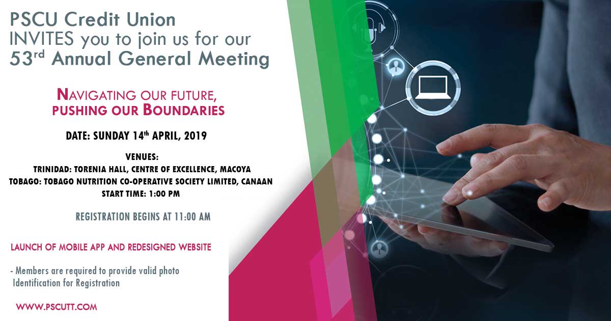 PSCU Credit Union invites all members to its 53rd Annual General Meeting. See invitation for more details.  #PSCU #OnUsYouCanRely