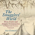 Image for the Tweet beginning: Congratulations @DrJesseCromwell! The Smugglers' World