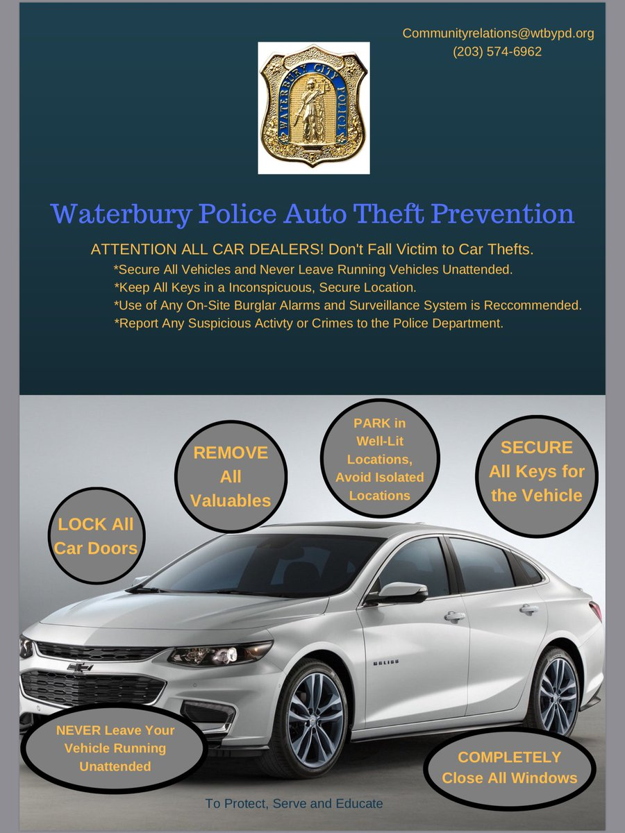 Auto Theft Prevention >> Waterbury Police On Twitter Waterbury Police Department Is