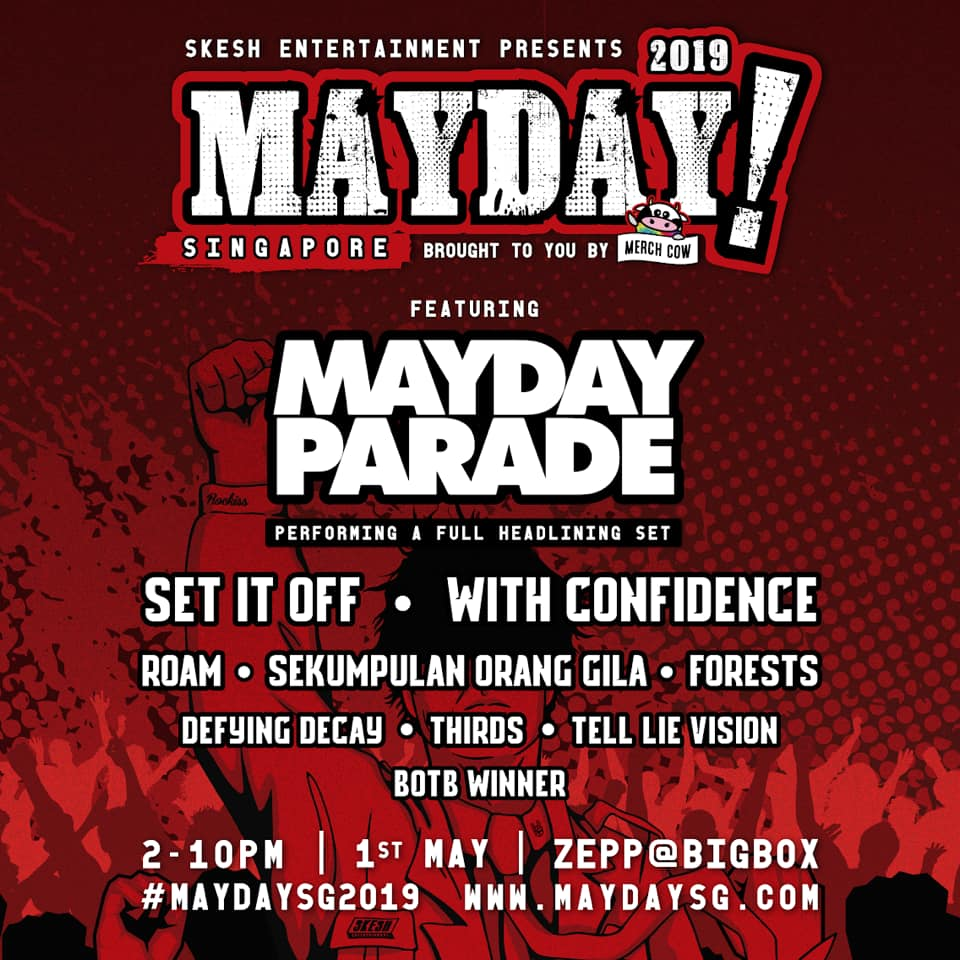 MAYDAY! SG 2019 festival lineup - @maydayparade @SetItOff @withconfidence_ @ROAMse. Regional supporting bands - Forests (SG), @weareSOG (MY), @defyingdecay (TH), @TLV_Official (SG), Thirds (PH) and MerchCow BOTB winner (tba). Get tickets NOW - https://t.co/CbTEiJZeU1 https://t.co/Q5dMOxCplG