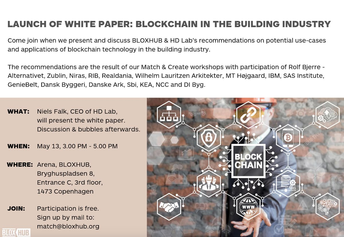 Come join us when we, together with HD Lab, @nielsfalk and @smith_dk, launch a small white paper with recommendations to the building industry on how to use blockchain.PLEASE NOTE THAT THE DATE IS CHANGED FROM APRIL 2. TO MAY 13.!