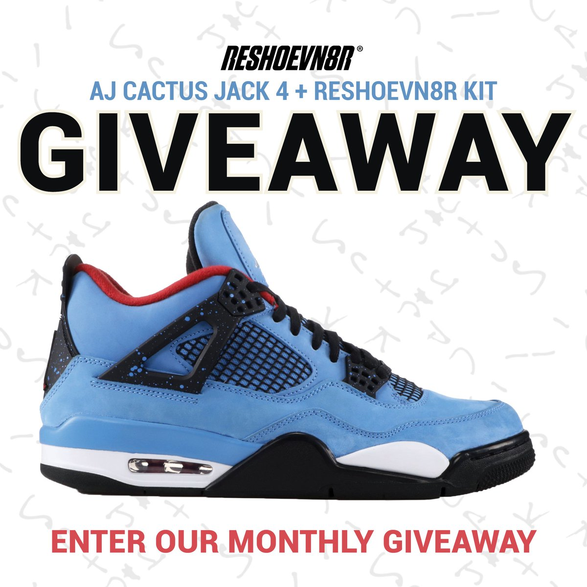April is here! You know what that means. New giveaway! This month we're giving a pair of Cactus Jack 4s plus a Reshoevn8r cleaning kit! For an extra entry retweet this post! Check out all the ways to enter below.  Enter here: https://reshoevn8r.com/pages/giveaway