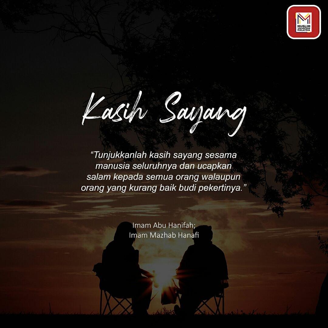 Muslim Volunteer Malaysia On Twitter Kasih Sayang Assalamualaikum Dan Salam Maghrib Tunjukkanlah Kasih Sayang Sesama Manusia Seluruhnya Dan Ucapkan Salam Kepada Semua Orang Walaupun Orang Yang Kurang Baik Budi Pekertinya Imam Abu