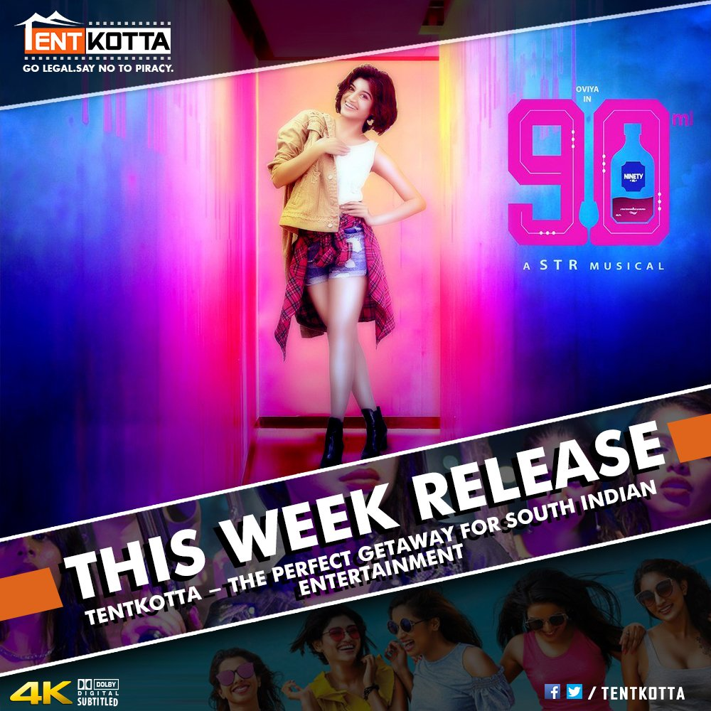 This Week Release on #Tentkotta: @OviyaaSweetz' adult entertainer #90ML and @arunvijayno1's acclaimed blockbuster #Thadam.
