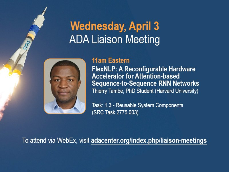 This week's liaison meeting features Harvard PhD student Thierry Tambe. All ADA sponsors and researchers invited! For more info, visit: https://adacenter.org/index.php/liaison-meetings …