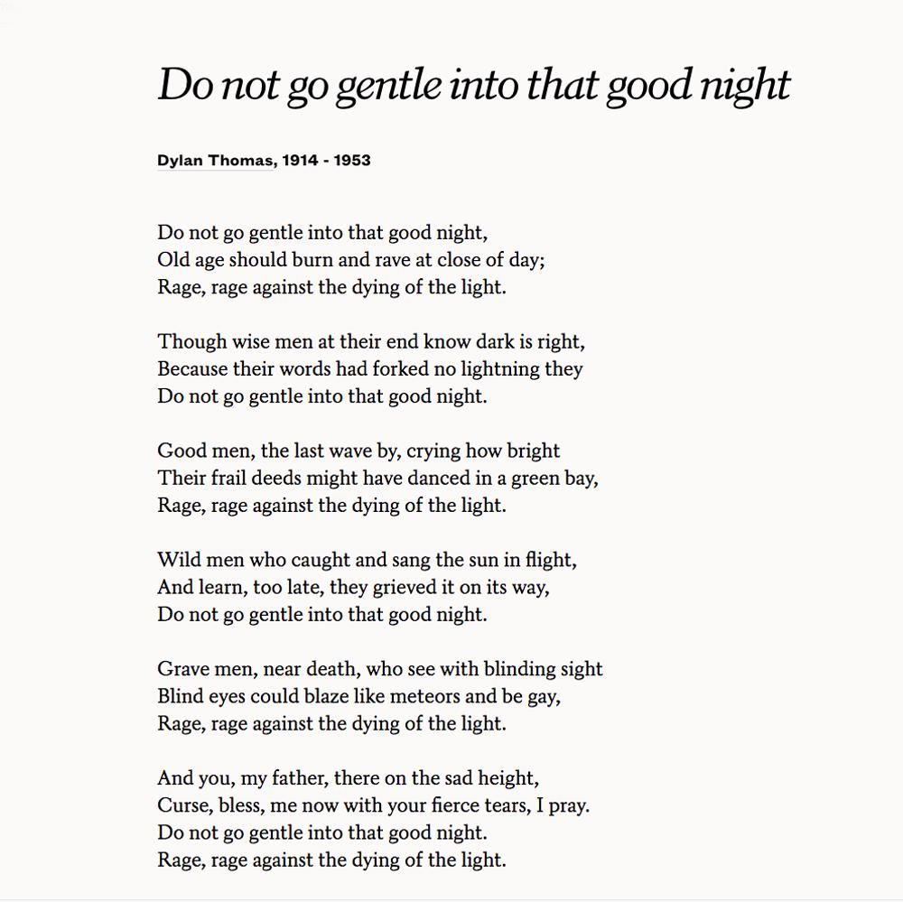 Do not go gentle to that good night