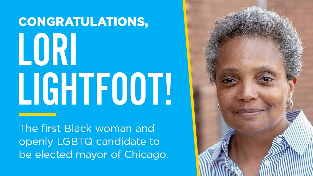 🎉💪Congrats to @LightfootForChi on her historic victory tonight — Chicago just elected their first Black woman and openly LGBTQ candidate as mayor!