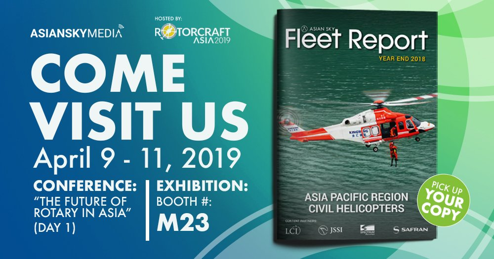 ASG is all ready to meet you at #RotorcraftAsia2019 – April 9-11 in #Singapore. Visit us at booth M23, and pick up your copy of the Civil Helicopter Fleet Report 2018!  #helicopters #rotary #AsianSkyGroup #AsianSkyMedia