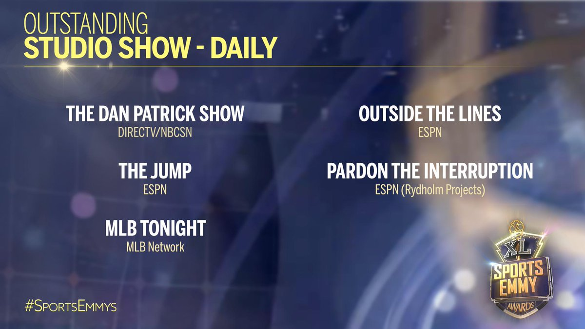 The #SportsEmmys nominees for Outstanding Studio Show Daily are: MLB Tonight @MLBNetwork, The Jump @espn, Pardon the Interruption @PTI @espn, The Dan Patrick Show @dpshow @AudienceNetwork, Outside the Lines @OTLonESPN @espn