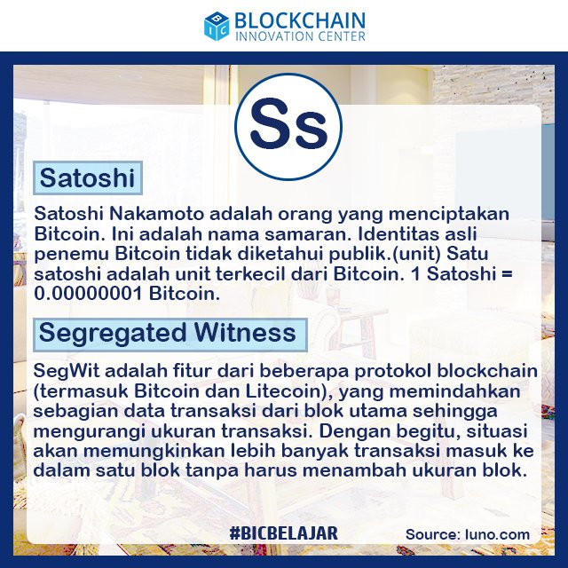 Blockchain Innovation Center On Twitter Belajar Istilah Istilah Didunia Cryptocurrency Ss Satoshi Segregated Witness Smart Contracts And Spread Blockchaininnovationcenter Bic Blockchain Blockchainnews Blockchainupdate