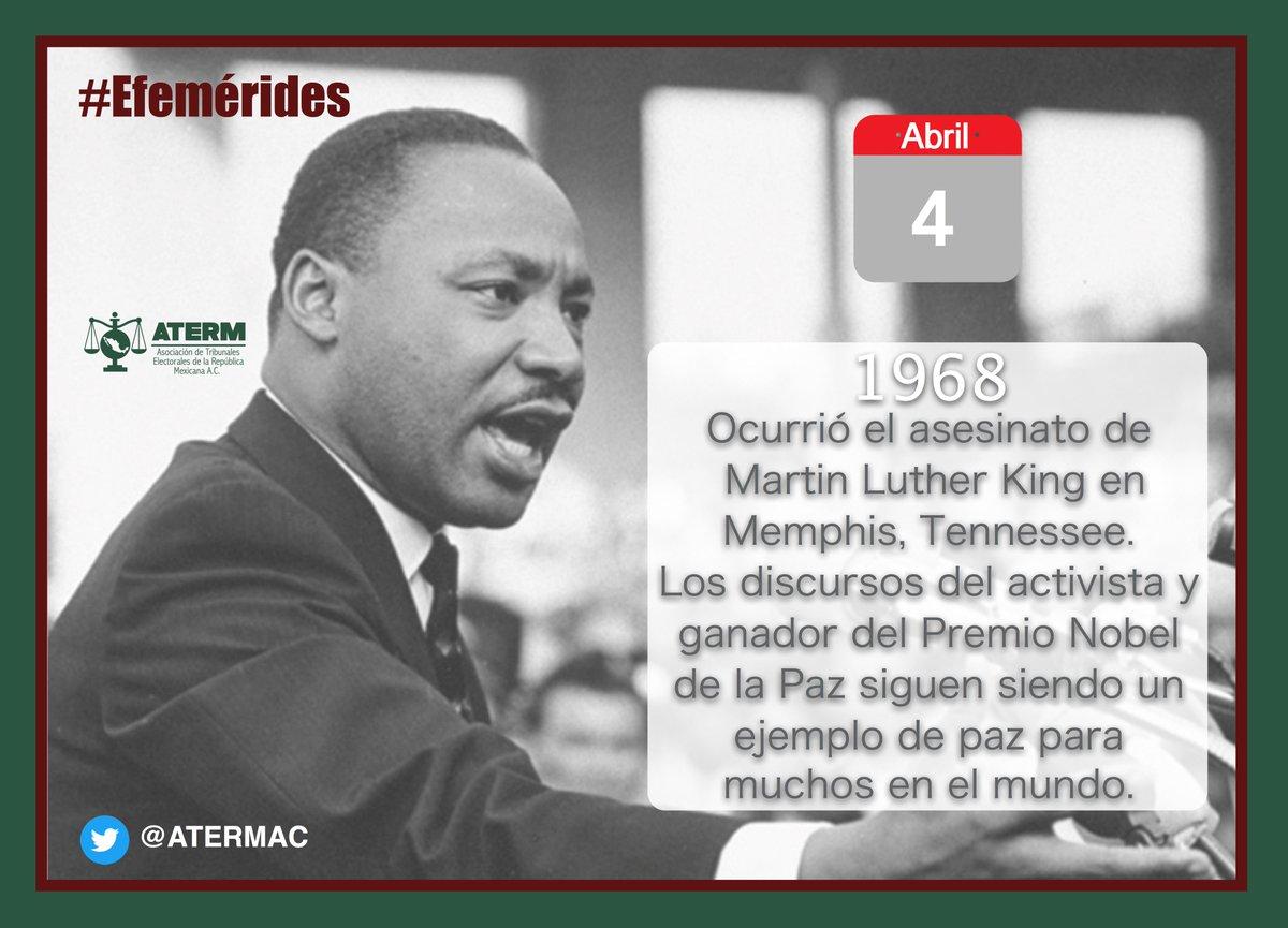 """ATERM A.C. sur Twitter : """"#Efemérides   Un día como hoy pero del año de  1968, fue asesinado Martin Luther King en Memphis, Tennessee. Los discursos  del activista y ganador del Premio"""