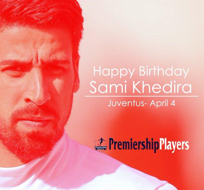 Happy Birthday  Sami Khedira Juventus- April 4