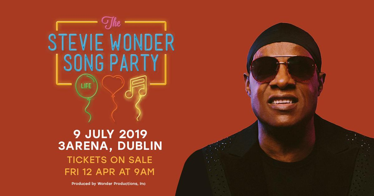Ireland, I am very excited to personally invite you to my party, The Stevie Wonder Song Party: Celebrating Life, Love and Music, on Tuesday 9th of July at @3ArenaDublin.  Tickets on sale now!