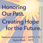 💗🏡  Every year, millions of Americans are affected by crime. April 7–13 is National Crime Victims' Rights Week, a time to celebrate progress, raise awareness of victims' rights and services, and stand with those whose lives have been forever altered.