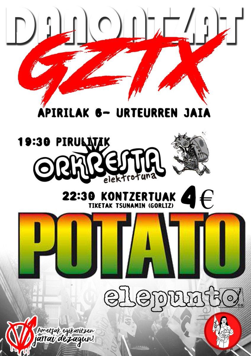 Gaur Denontzat Gaztetxean #potato + @elepuntodj