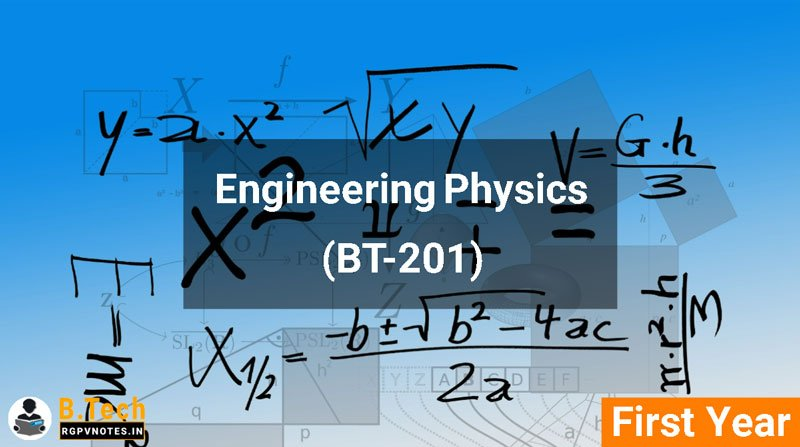 Engineering Physics (BT-201) notes according to new AICTE syllabus