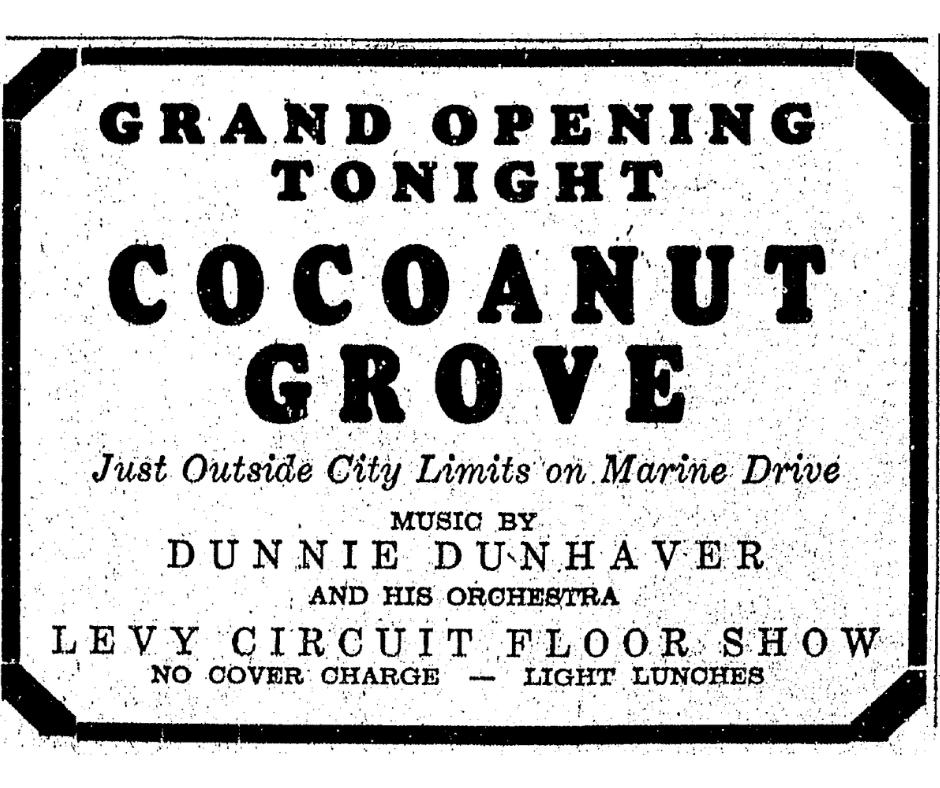 """#OTD in #Bellinghistory 1938 the Cocoanut Grove held its grand opening. Previously the """"Cat's Eye,"""" this was a post-prohibition era roadhouse.  Bellingham enacted strict rules but the county was """"wide open"""" allowing live music and hard alcohol."""