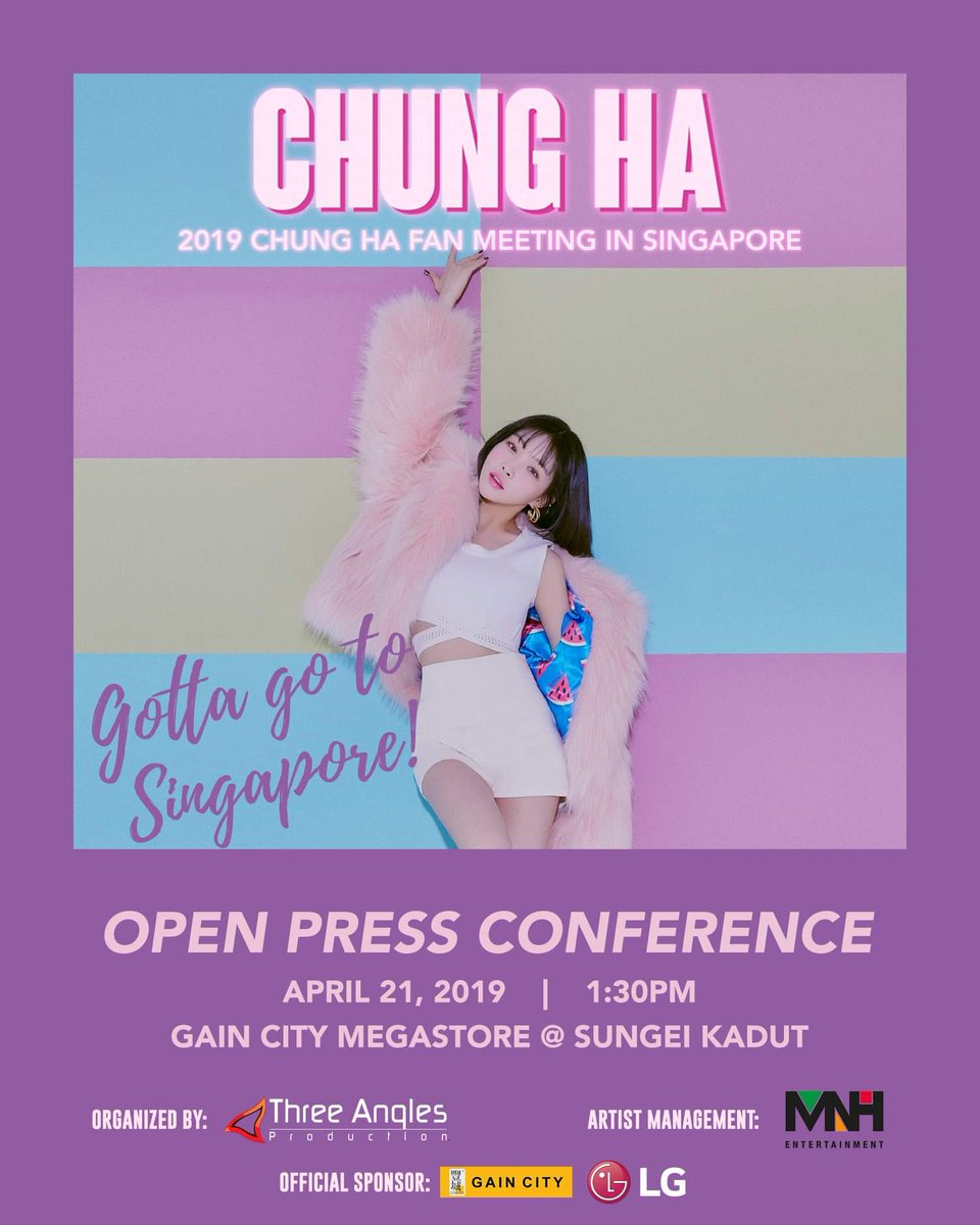 ICYMI: Note the following details if you want to see @CHUNGHA_MNHent at her open press conference in Singapore! 😍 📆: 21 April 2019 (Sunday) 🕐: 1.30 PM 📍: Gain City Megastore @ Sungei Kadut Gotta go? #Chungha #청하 #CHUNGHAinSingapore