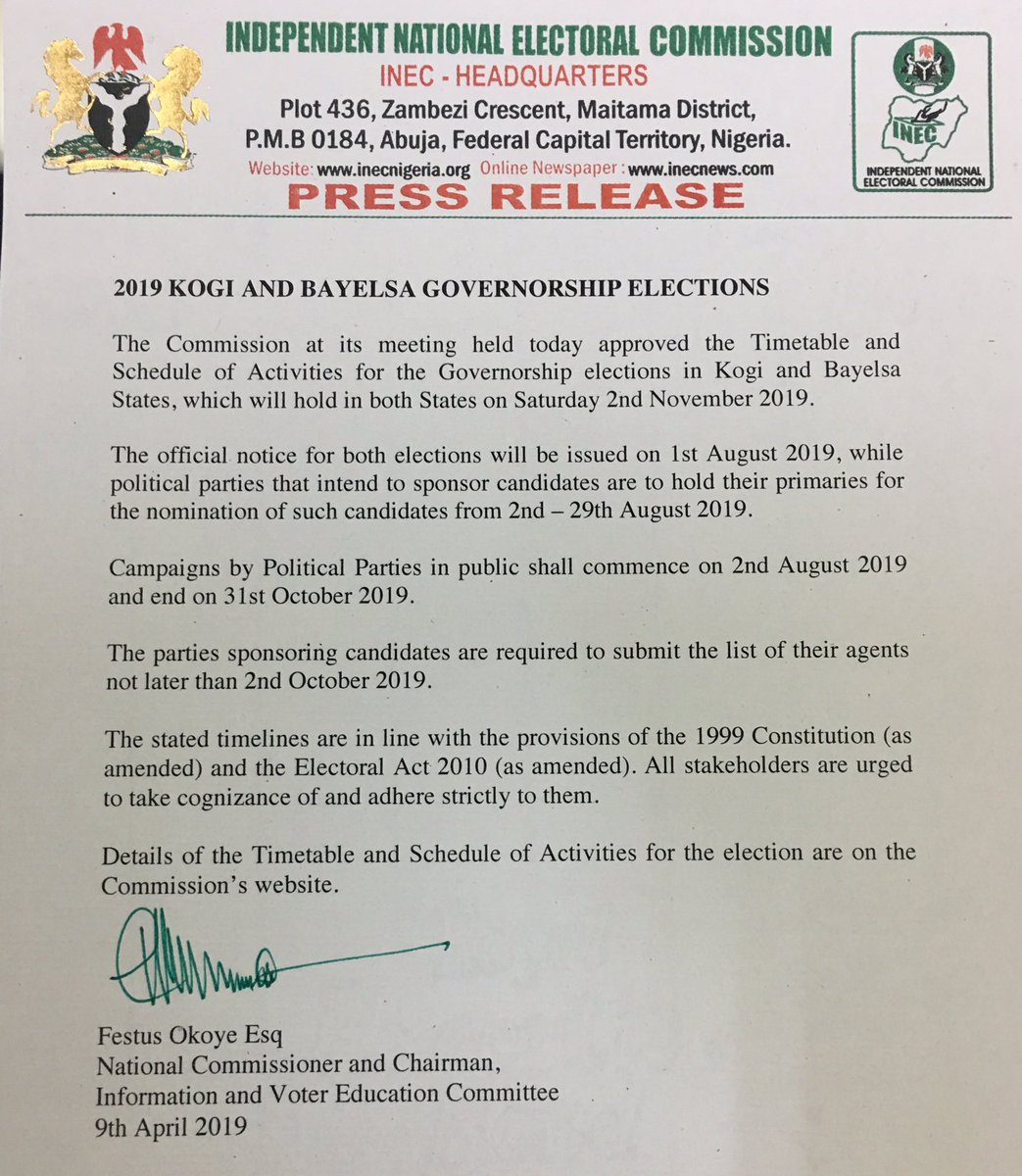 319e9a0d5a0f Press Release on 2019 Kogi and Bayelsa Governorship Elections The  Commission at its meeting held today approved the Timetable and Schedule of  Activities for ...