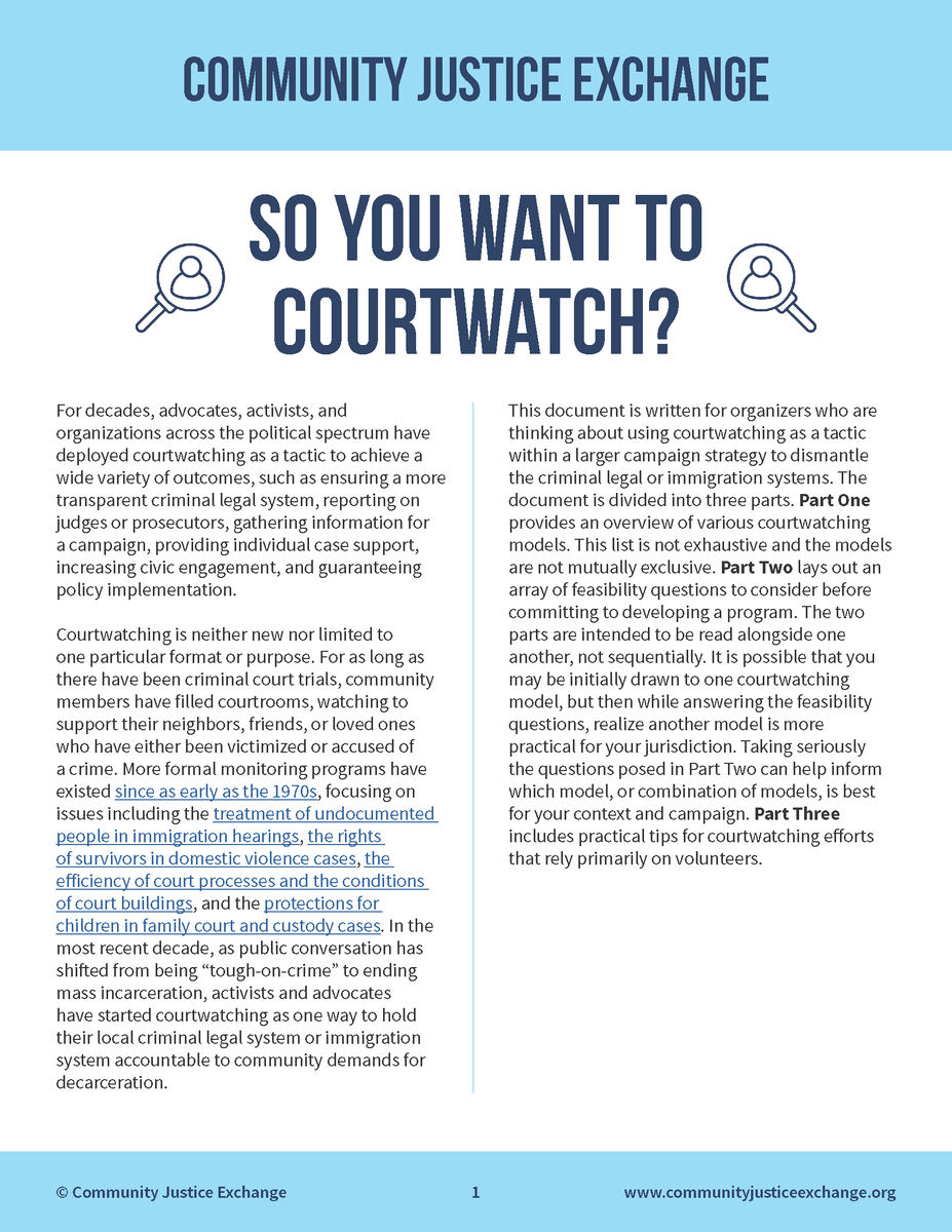New from Community Justice Exchange: a report with strategic framing + tactical considerations for running a #courtwatch project!   Read it here: http://bit.ly/CJEcourtwatch  It highlights many models, e.g.: @CourtWatchNYC @svdebug @BeyondBondBos @endmoneybond   h/t @prisonculture
