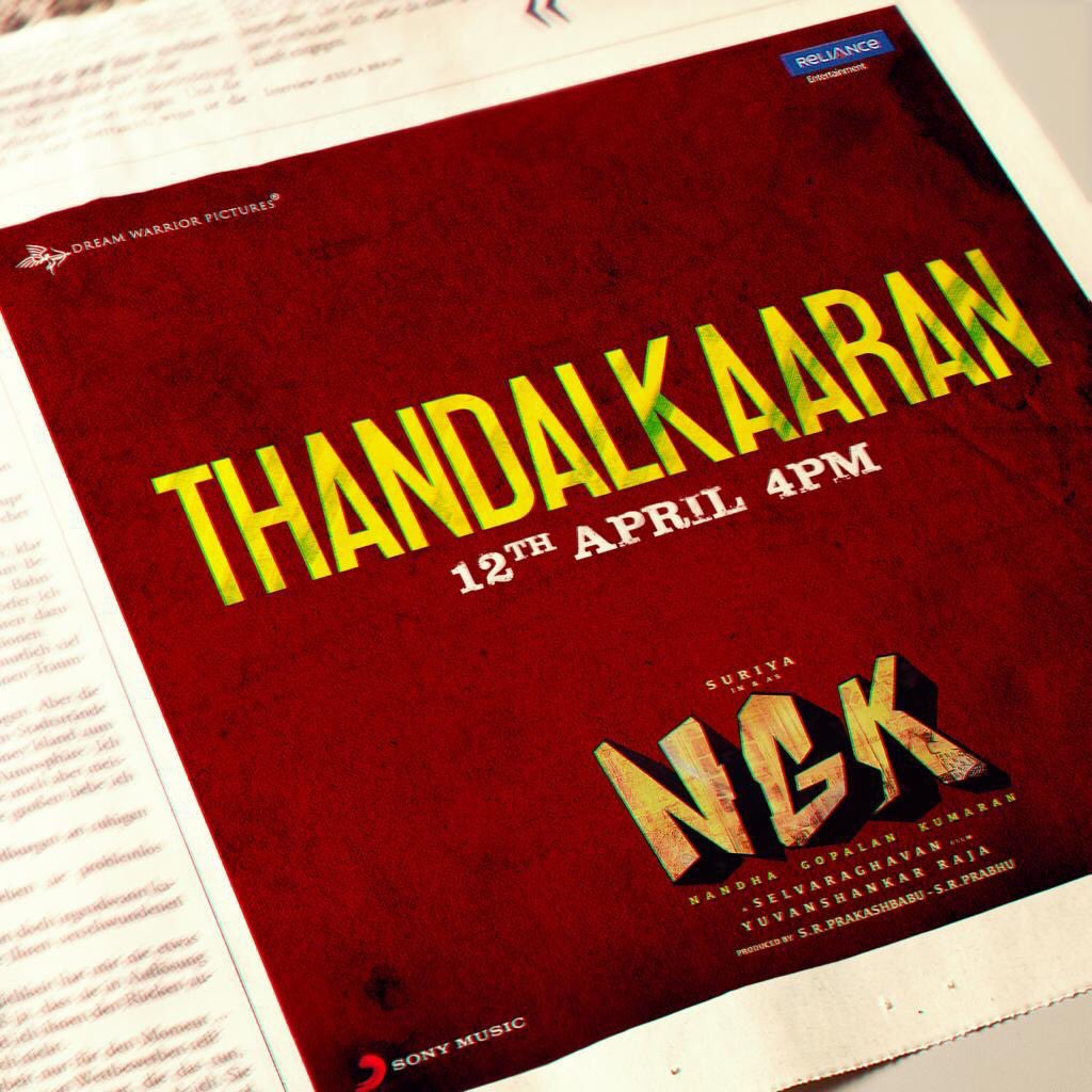 #THANDALKAARAN and  #VaddeeloduVachene  from 12 th April!  #NGK  #NGKSingleFrom12thApril @selvaraghavan @Suriya_offl @SonyMusicSouth  @prabhu_sr @Sai_Pallavi92 @Rakulpreet