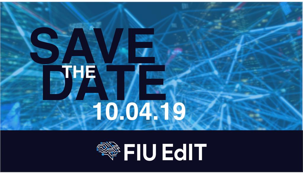 """Have you heard?  @FIUEdIT will host their inaugural one-day conference this year!   Aiming to explore """"Innovations in Educational Technology"""", FIU EdIT will highlight leading & innovative #EdTech tools shaping the future of education."""