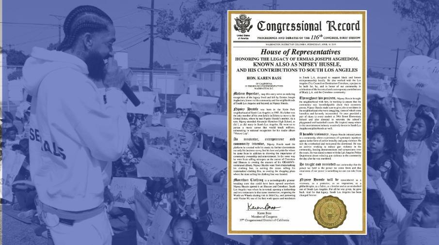 Congresswoman honors Nipsey Hussle legacy.