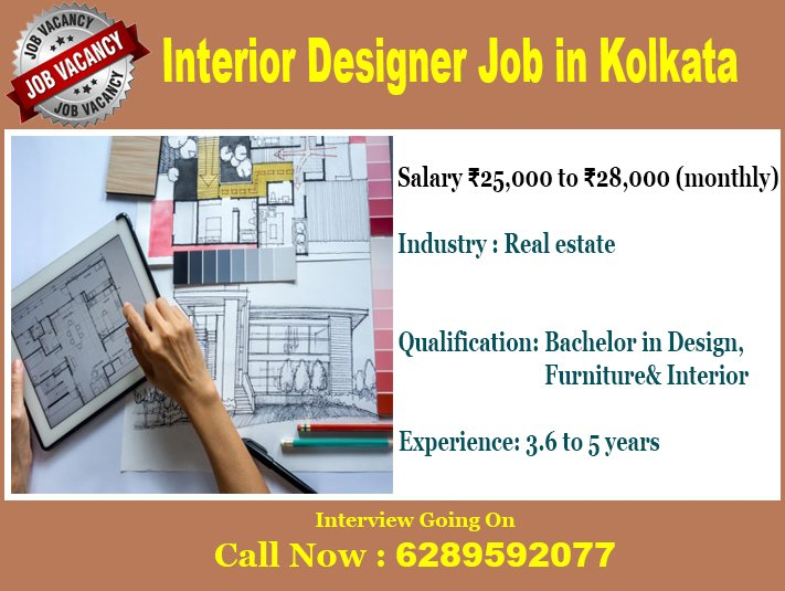 Hr Nirmala On Twitter Interiordesigner Jobs Kolkata Salary Rs 25 000 To Rs 28 000 Experience 3 6 To 5 Yrs Qualification Bachor In Design Furniture Interior Age 25 To 40 Yrs Call 6289592077 Https T Co Ong10qsmxk