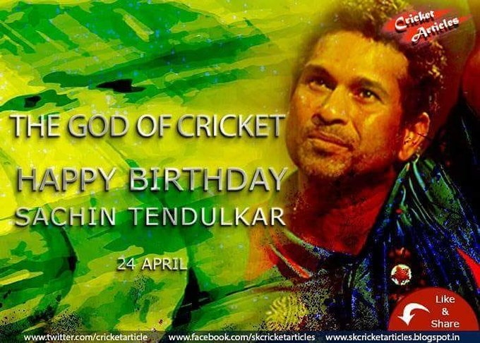 Happy Birthday to the God of cricket Master Blaster SACHIN TENDULKAR