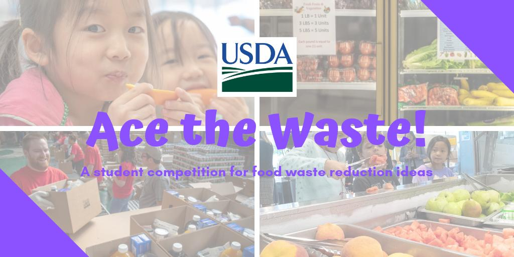 📢 Calling all students ages 11-18: We're looking for creative solutions to reduce food loss & waste in the U.S. through our Ace the Waste! contest. Winners will be recognized & have the opportunity to discuss their ideas with USDA leadership https://go.usa.gov/xmB4F #NoWastedFood
