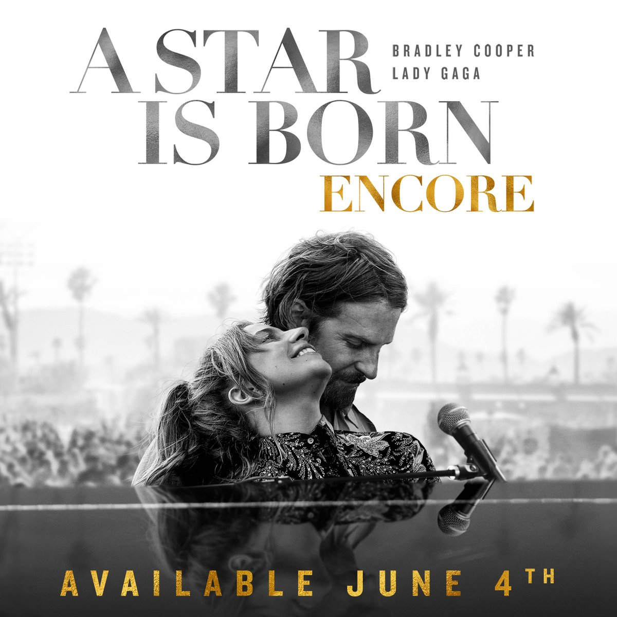 #AStarIsBorn  Encore with extended scenes and never-before-seen performances will be available 6/4.