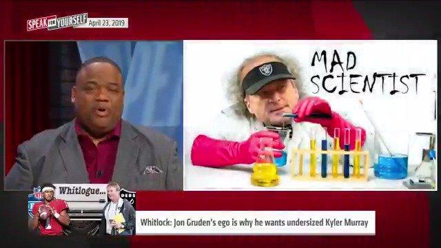 Whitlock: Jon Gruden's huge ego is why he wants undersized Kyler Murray in the draft. @WhitlockJason
