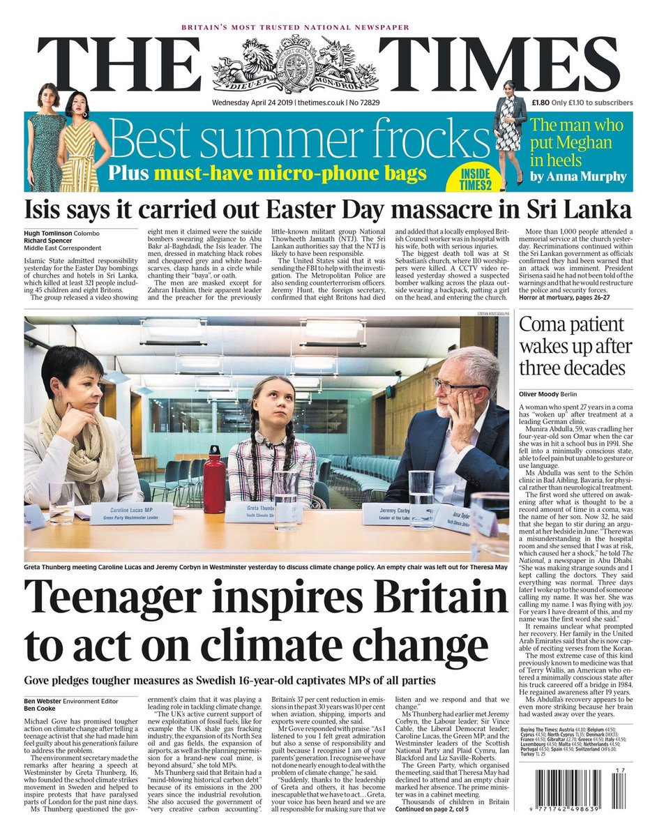 The young striker @GretaThunberg is on the front page of the Times, the Metro and the Guardian and the Times leads with Theresa May being empty chaired. Including XR last week can you remember the last time you saw this many front pages about climate change? #youthstrike4climate<br>http://pic.twitter.com/uNDAIejaHK