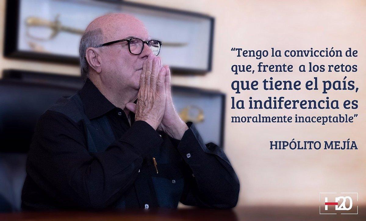Hipólito Mejía On Twitter Tengo La Convicción De Que