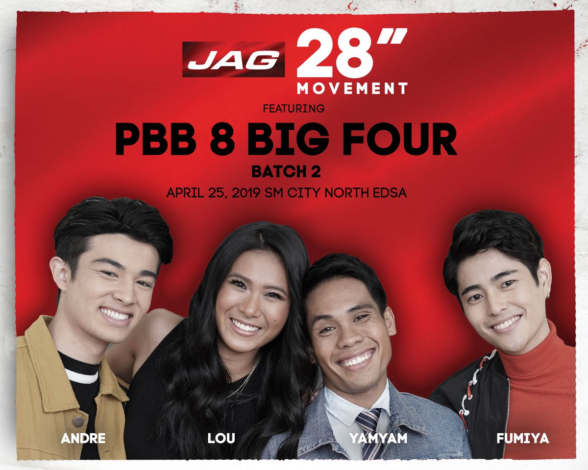 "Pinoy Big Brother Fans! Our favorite PBB 8 Big Four; Andre, Lou, Yamyam, Fumiya will be joining us to celebrate Jag 28"" Movement. See them LIVE! on April 25, 4pm @ the Jag Pop-Up Store, 4th Floor, SM North Edsa Annex! #Jag28Movement #Jag28 #CutForYou #JagJeansPh"