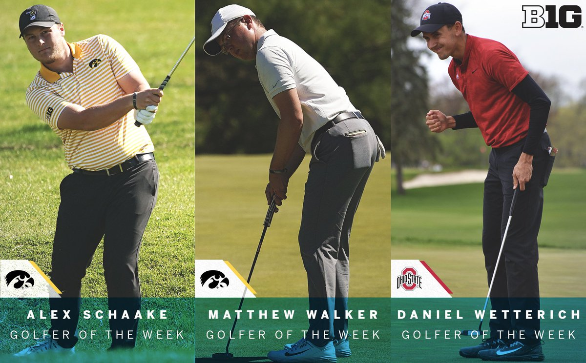 Alex Schaake (@IowaHawkeyeGolf), Matthew Walker (@IowaHawkeyeGolf) and Daniel Wetterich (@OhioStateMGOLF) claim #B1GMGolf Golfer of the Week honors.  For more information on this week's #B1GMGolf honorees: https://bit.ly/2DxueFn