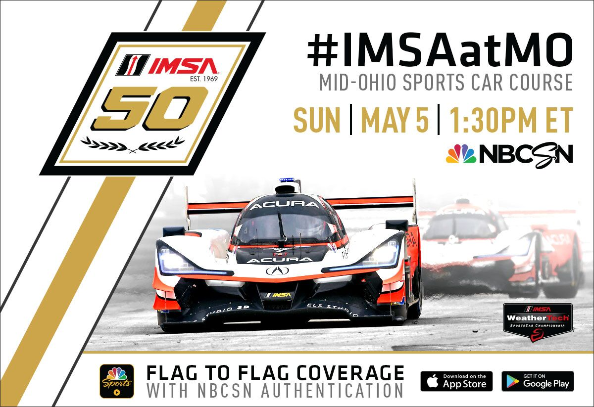 Are you ready for the @Acura Sports Car Challenge at @Mid_Ohio?  Can't make it in person? Make sure you tune in to @NBCSN 1:30 ET on May 5th! And follow along with #IMSAatMO