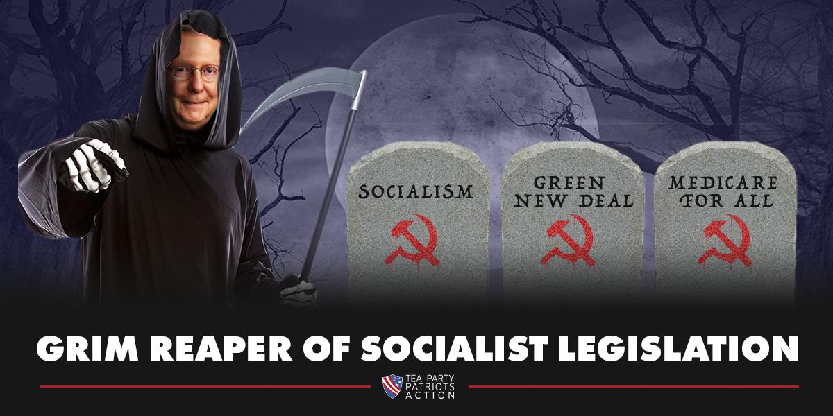 Far-Left proposals from Democratic Socialists need to fear the reaper. @senatemajldr #TeaParty #Socialism #StopSocialismChooseFreedom <br>http://pic.twitter.com/5tSbkGbbMQ
