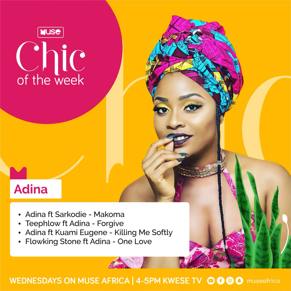 #MuseBOQ19 Enjoy our special Muse Chic of the Week Playlist for @Adina_Thembi on @Kwese_GH at 4pm  @Adina_Thembi ft @sarkodie - Makoma @TeePhlowGH ft @Adina_Thembi - Forgive @Adina_Thembi ft @KuamiEugene - Killing Me Softly @FlowkingStone ft @Adina_Thembi - One Love