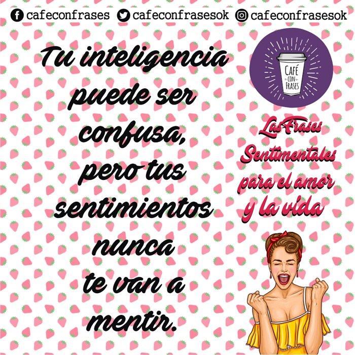 Cafe Con Frases On Twitter En Este Felizmiercoles24abril