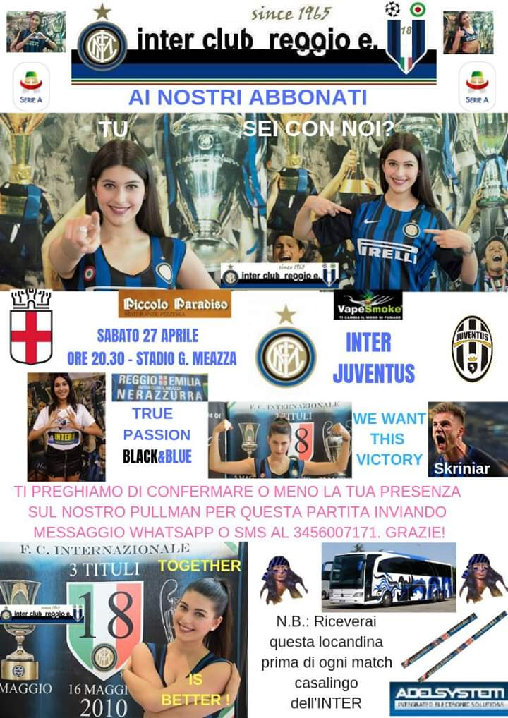 Inter-Juventus sabato 27 aprile h 20,30 Ai nostri ABBONATI: cliccare la locandina e seguire istruzioni. #InterClub #InterFans #Inter #ForzaInter #Amala #InterClubReggioEmilia #FCIM #InterSupporters #InterForEver #fcinter1908 #InterIsHere #PazzaInter