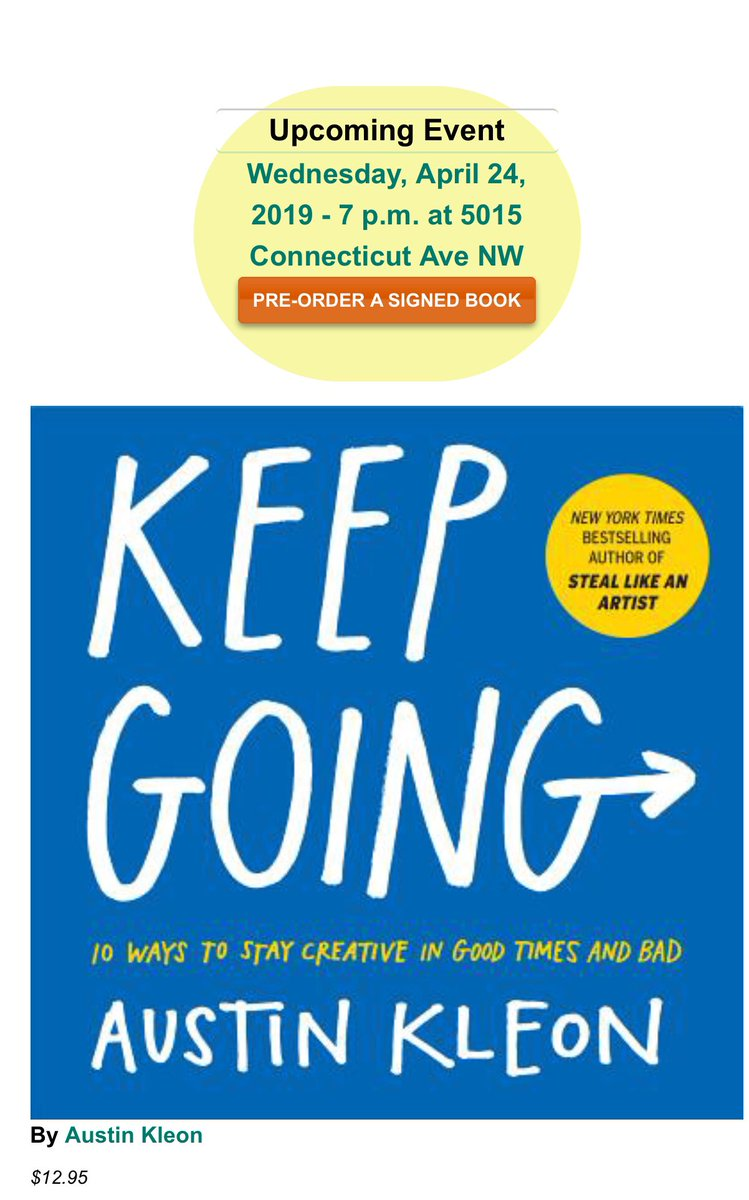 "Tonight! Austin Kleon ""Keep Going: 10 Ways to Stay Creative in Good Times and Bad"" 7pm-8pm, Free @PoliticsProse ""a witty, illustrated collection of simple ideas for staying focused, avoiding burnout, and feeling you're making a positive contribution"" politics-prose.com/event/book/aus…"