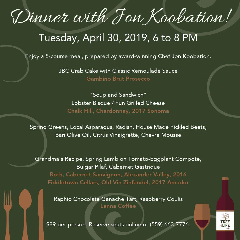 Don't miss out on your opportunity to enjoy a 5-course meal, prepared by award-winning Chef Jon Koobation. Reserve your seats now via the ticketing link below or call (559) 663-7776.  http://qoo.ly/wxxz7   #Fresno #Dinner