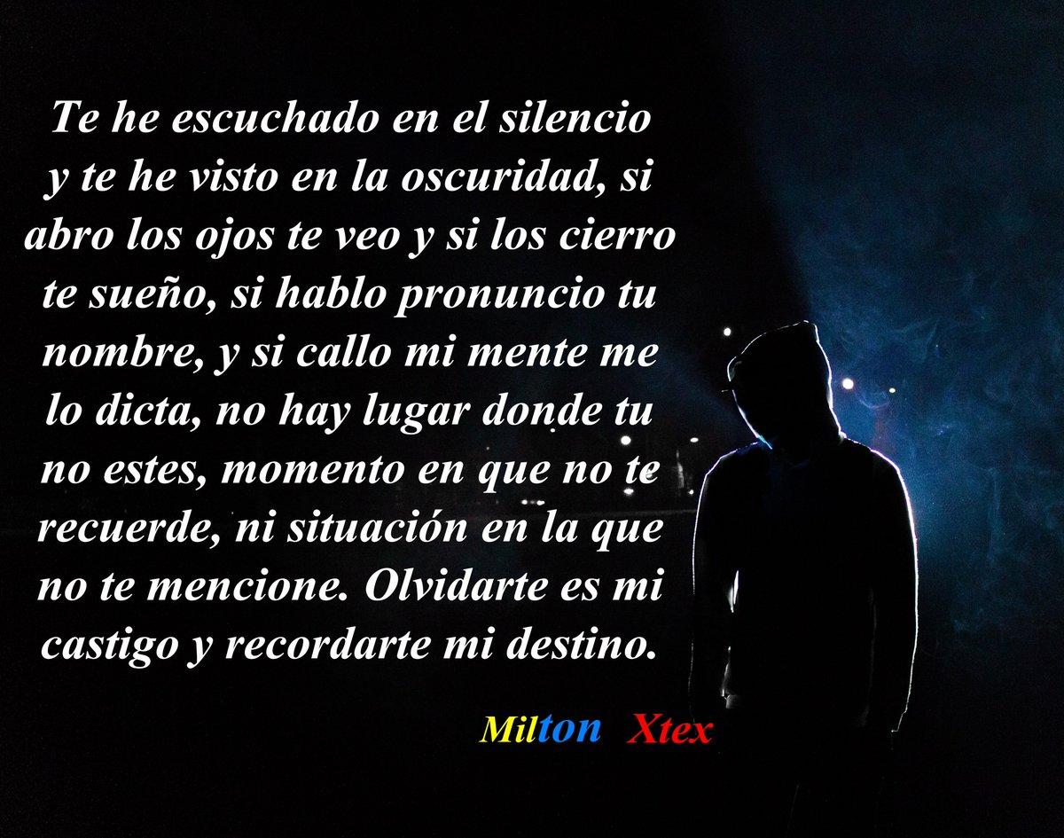 Milton Xtex On Twitter Contigo Y Sin Ti Frases Desamor