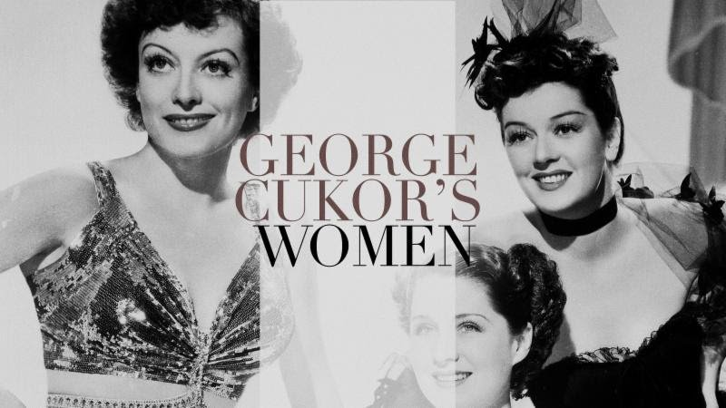 Were turning the spotlight on one of classic Hollywood's master craftsmen and his complex, unforgettable heroines with WHAT PRICE HOLLYWOOD?, OUR BETTERS, DINNER AT EIGHT, LITTLE WOMEN, SYLVIA SCARLETT, CAMILLE, THE WOMEN, A WOMANS FACE, TWO-FACED WOMAN, and GASLIGHT!