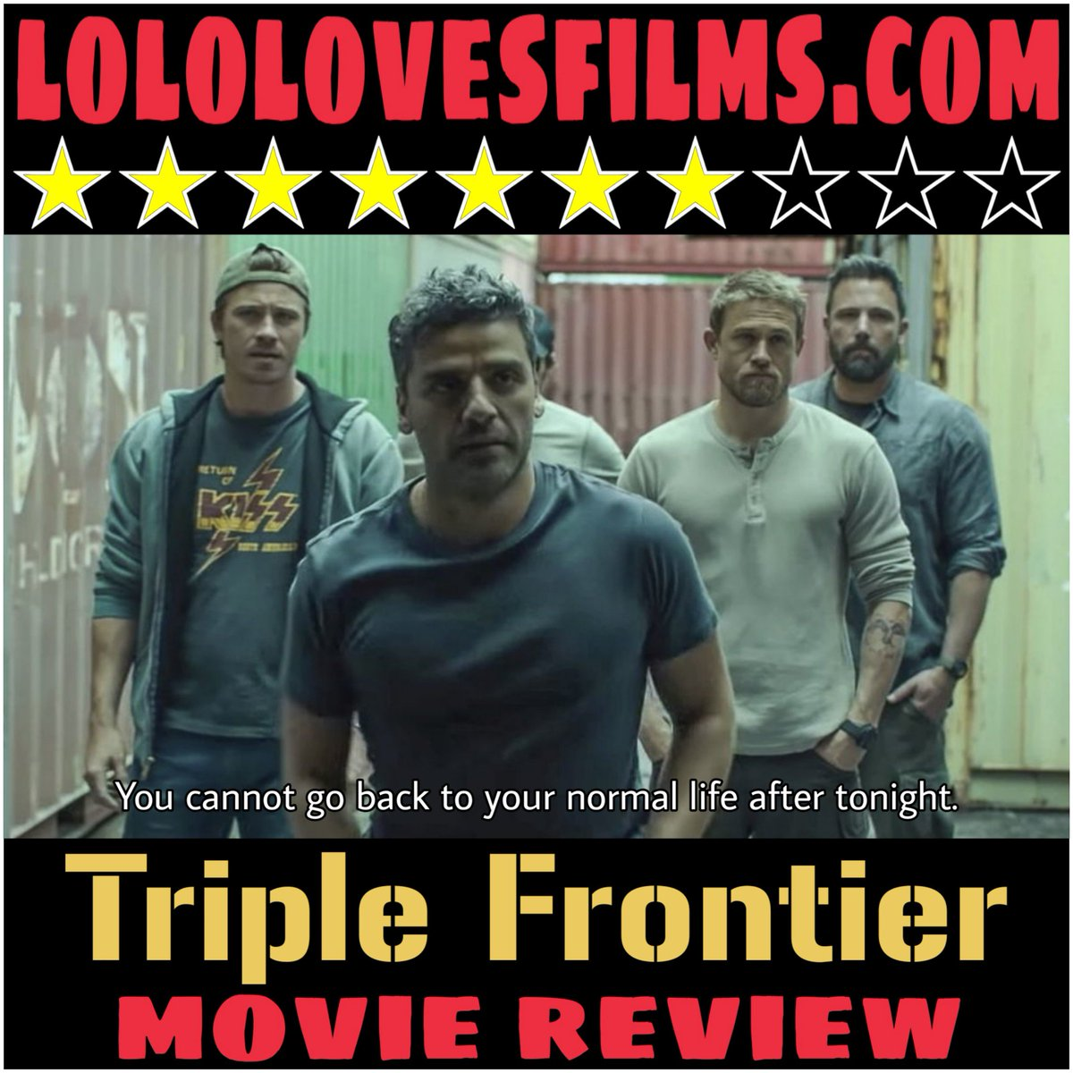 #MOVIE #REVIEW: #Netflix's #TripleFrontier (2019) might be a little uneven in terms of its pacing, but it's enthralling and gritty enough to keep you interested from start to finish. http://bit.ly/LoloTRIPLEFRONTIER …  #netflixandchill #movies #moviereview #oscarisaac #benaffleck