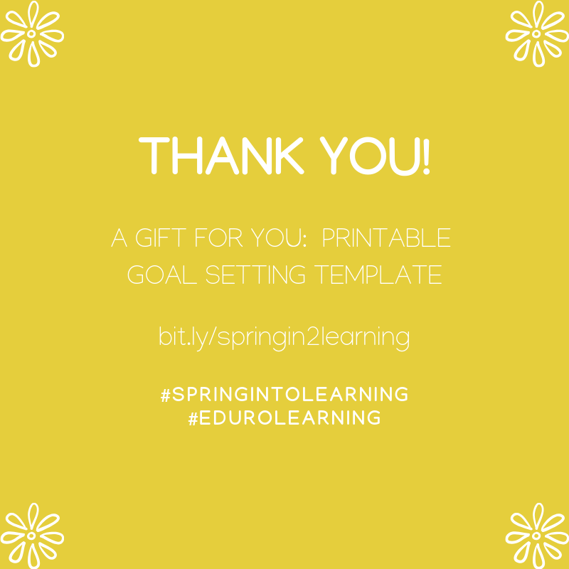 Thank you for participating in #SpringIntoLearning with us! 🙏🌱🌷  To help you set achievable goals, we've created this printable goal setting template for you 💚  https://edurolearning.lpages.co/spring-into-learning/…  #EduroLearning #etcoaches #profdev #iheartcoaching #COETAIL #edchateu #edchatie #edchat